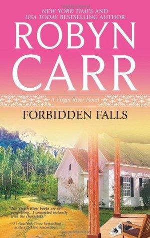 Forbidden Falls: A Virgin River Novel