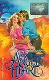 Angel Heart (A Hired Gunslinger, #1)