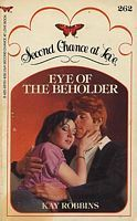 Eye of the Beholder (Second Chance at Love, #262)