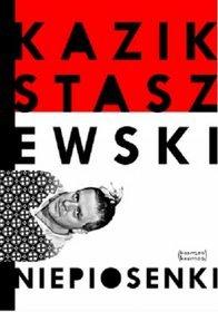 Niepiosenki by Kazik Staszewski
