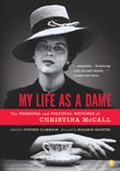 My Life as a Dame The Personal and Political Writings of Christina McCall