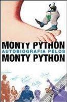 Monty Python Autobiografia Pelos Monty Python