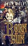 Born of the Sun (Dark Ages of Britain, #2)