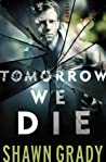 Tomorrow We Die