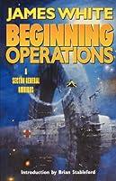 Beginning Operations (Sector General 1-3)