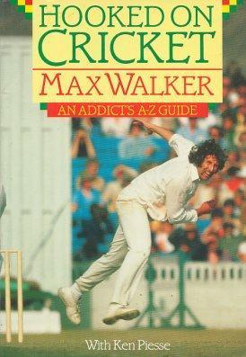 Hooked On Cricket  by  Max    Walker