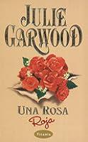 Una Rosa Roja (Rosas, #4)