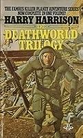 The Deathworld Trilogy