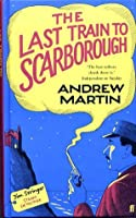 The Last Train to Scarborough (Jim Stringer, Railway Detective, #6)