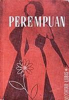 Perempuan Kumpulan Cerita Pendek By Mochtar Lubis