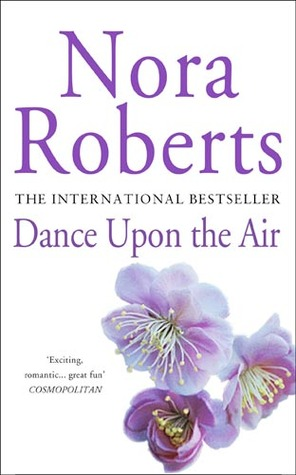 Dance Upon the Air (Three Sisters Island, #1) by Nora Roberts
