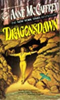 Dragonsdawn (Pern: Dragonriders of Pern, #6)