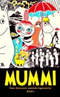 Mummi: Tove Janssons samlede tegneserier - bind 1