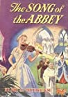 The Song of the Abbey by Elsie J. Oxenham