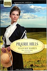 Prairie Hills: Letters from the Enemy/Treasure in the Hills/The Dreams of Hannah Williams