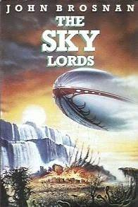 The Sky Lords by John Brosnan