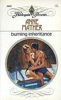 Burning Inheritance (Harlequin Presents, #1044)