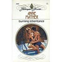 Burning Inheritance (Harlequin Presents, #1044) by Anne Mather