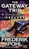 The Gateway Trip (Heechee Saga, #5)