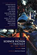 The Best Science Fiction and Fantasy of the Year, Volume 4