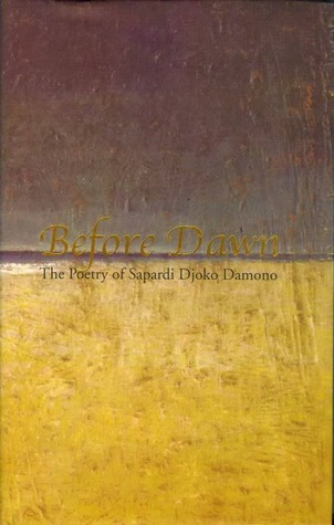 Before Dawn: The Poetry of Sapardi Djoko Damono