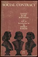 social contract essays by locke hume and rousseau by ernest barker social contract essays by locke hume and rousseau