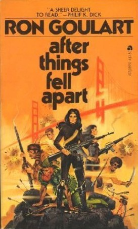 After Things Fell Apart by Ron Goulart