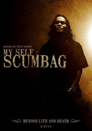 My Self: Scumbag, Beyond Life and Death