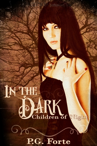 In the Dark by P.G. Forte