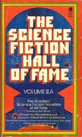 The Science Fiction Hall of Fame: Volume II A