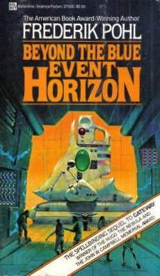 Beyond the Blue Event Horizon (Heechee Saga 2)