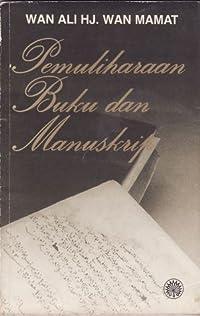 Pemuliharaan Buku Dan Manuskrip