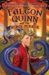 Falcon Quinn and the Black Mirror (Falcon Quinn, #1)