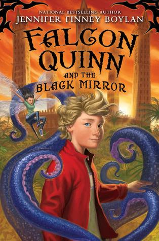 Falcon Quinn and the Black Mirror (Falcon Quinn, #1)