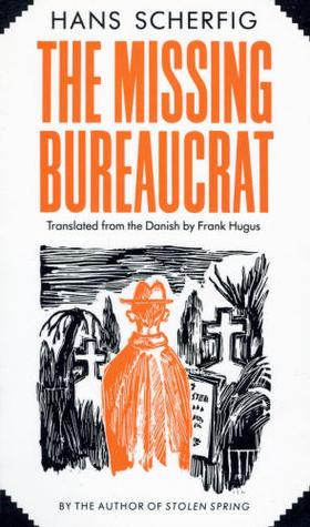 The Missing Bureaucrat by Hans Scherfig