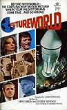 Futureworld by John Ryder Hall