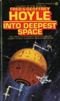 Into Deepest Space