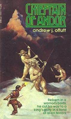 Chieftain of Andor by Andrew J. Offutt