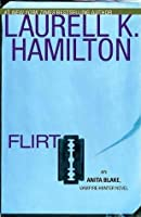 Flirt (Anita Blake, Vampire Hunter, #18)