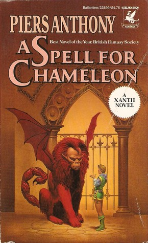 A Spell for Chameleon (Xanth, #1) by Piers Anthony
