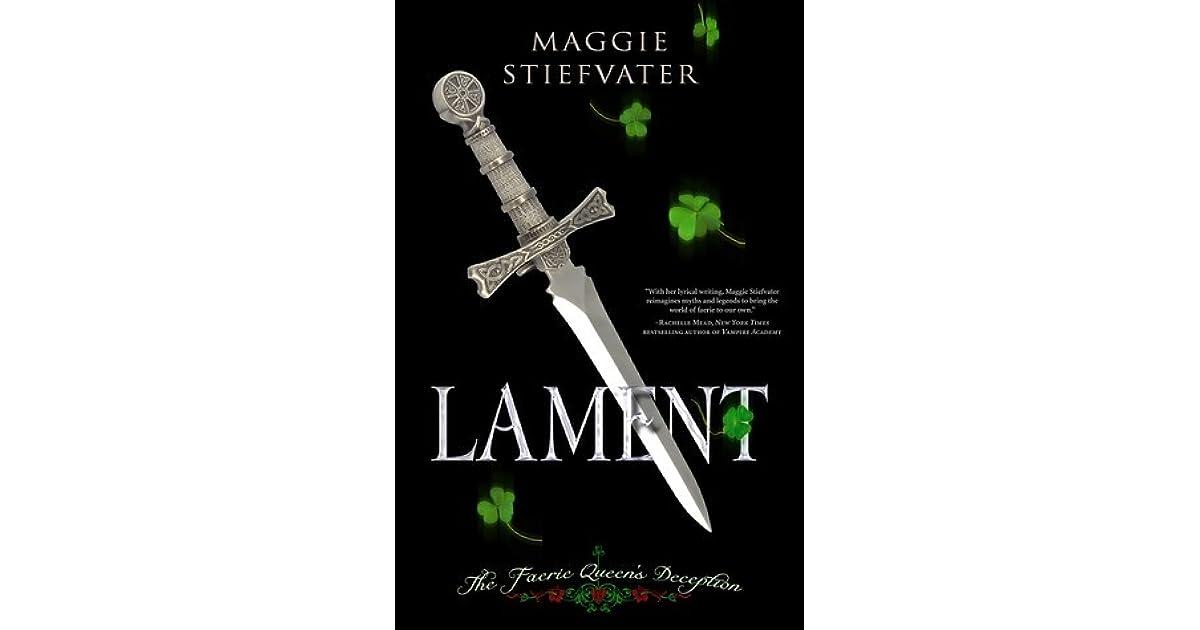 Lament: The Faerie Queen's Deception by Maggie Stiefvater