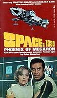 Phoenix of Megaron (Space: 1999 Season 1 Vol. 10)