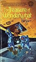 The Treasure of Wonderwhat (Farstar & Son, #2)
