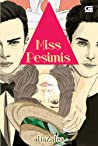 Miss Pesimis
