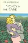 Money in the Bank by P.G. Wodehouse