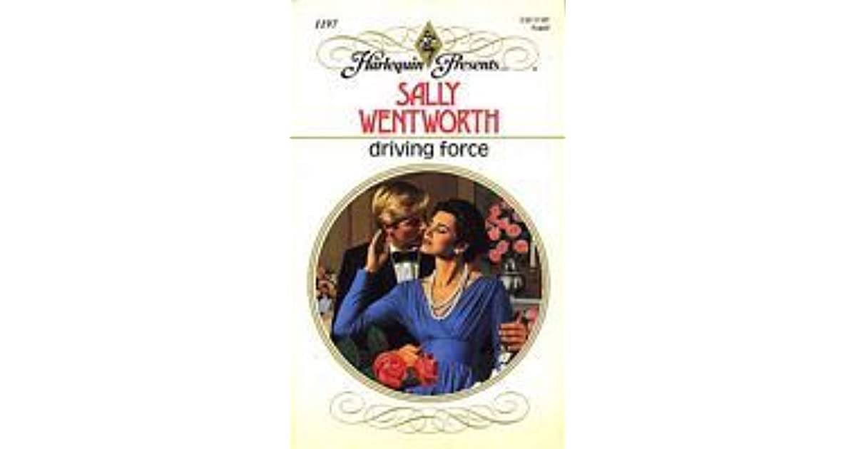 Driving Force by Sally Wentworth