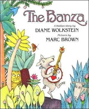The Banza: A Haitian Story by Diane Wolkstein