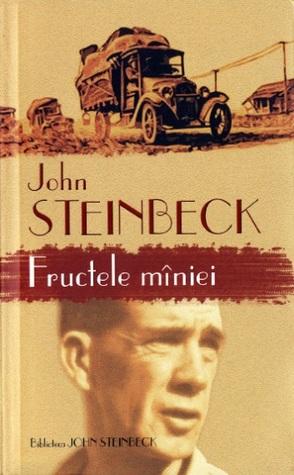 Fructele mâniei by John Steinbeck