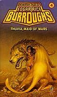 Thuvia, Maid of Mars (Barsoom, #4)