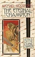 The Eternal Champion (Erekosë, #1)